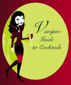Vampire Cocktail Guide with Juliette and Teddy