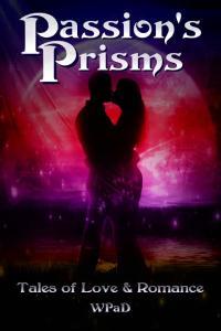 Passion's Prisms