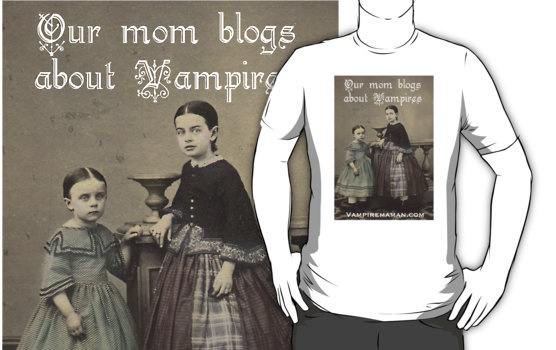 %22Our Mom Blogs About Vampires%22 T-Shirts & Hoodies by marlatoddkings | Redbubble-6