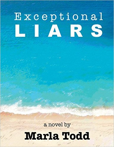 Exceptional Liars by marla Todd